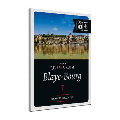 Croisière oenologique Blaye-Bourg